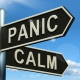 Panic Or Calm Signpost Shows Chaos Relaxation And Res